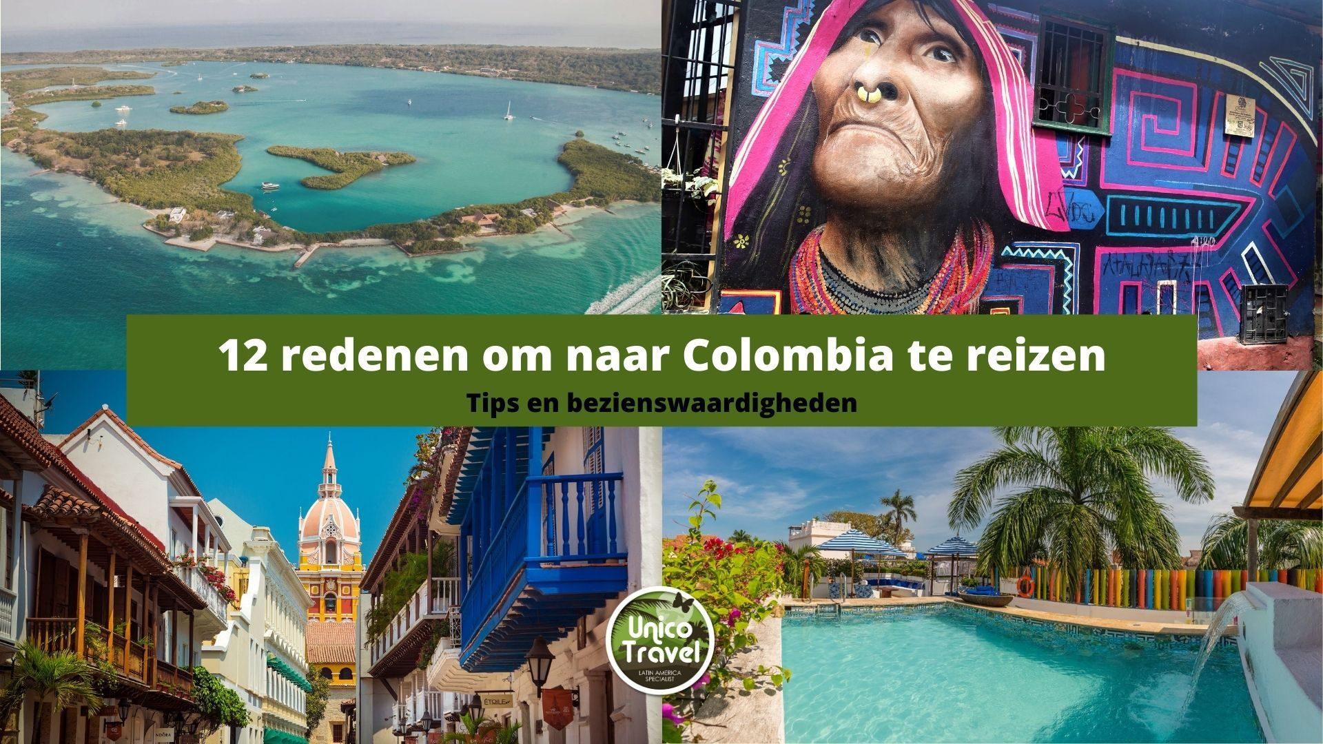 12 redenen om naar colombia te reizen