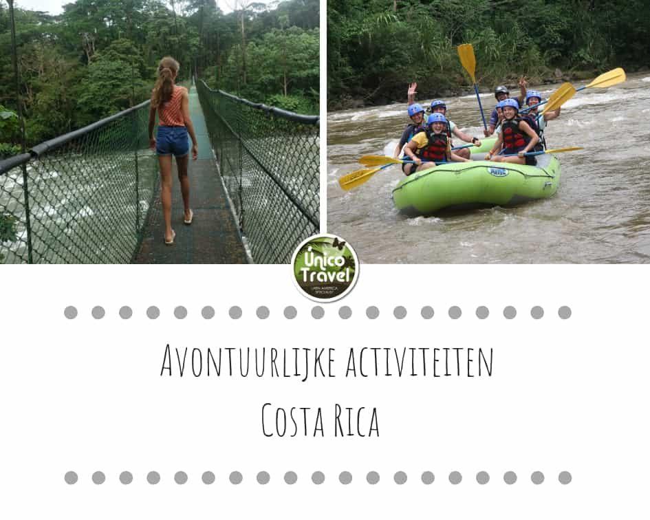 Avontuurlijke activiteiten Costa Rica