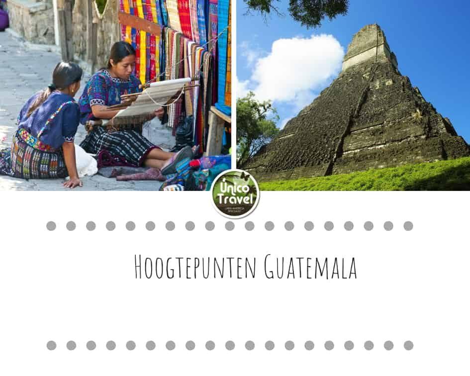 Hoogtepunten Guatemala