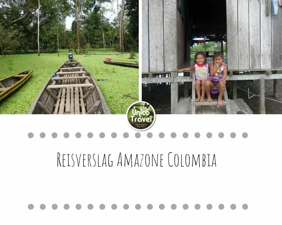 Reisverslag Amazone Colombia