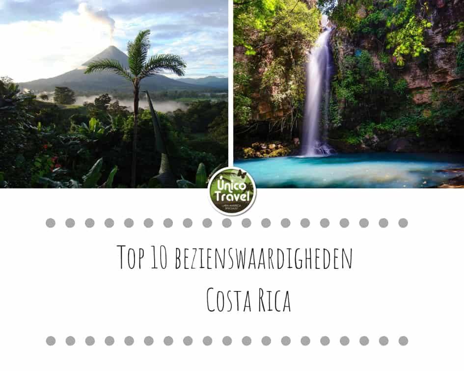 Top 10 bezienswaardigheden Costa Rica